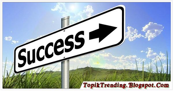 3 Hal Yang Wajib Kamu Ketahui Untuk Menjadi Orang Yang Sukses